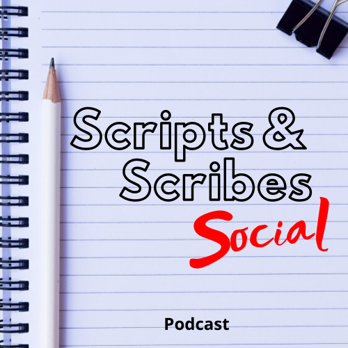 Scripts & Scribes Social Podcast