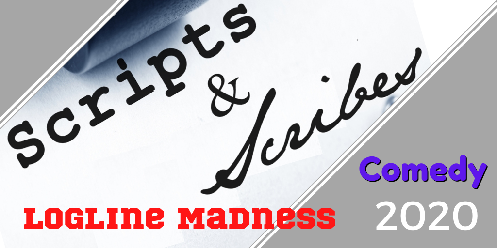 Logline Madness 2020 – First Round Comedy