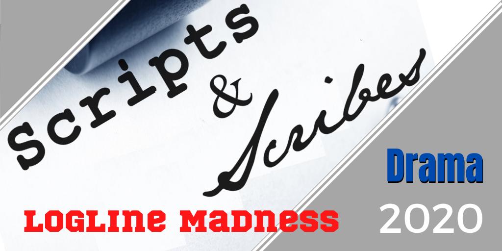Logline Madness 2020 – Semi-Finals Drama